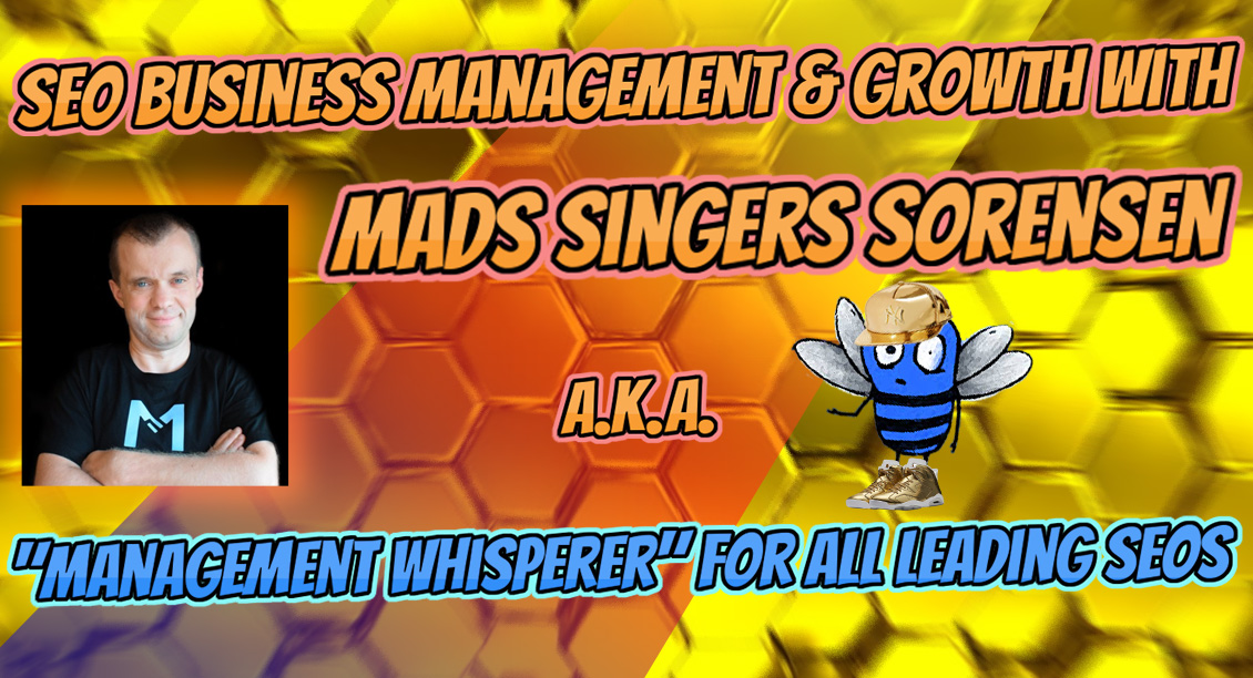 Mads Singers talks about business management for SEOs